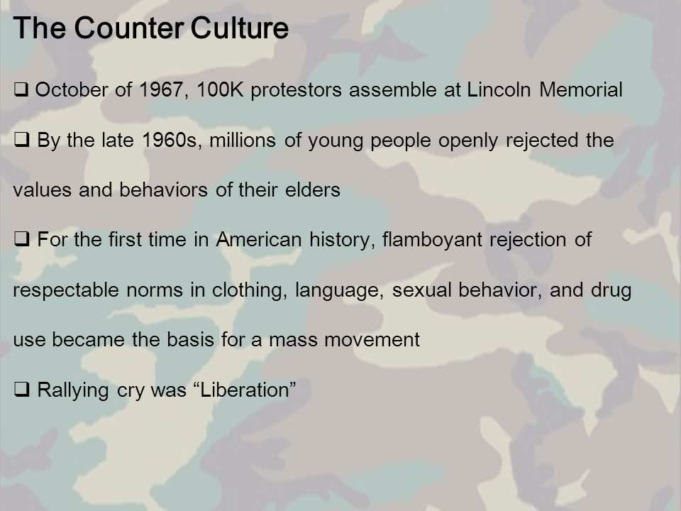 The Counter Culture October of 1967, 100K protestors assemble at Lincoln Memorial.
