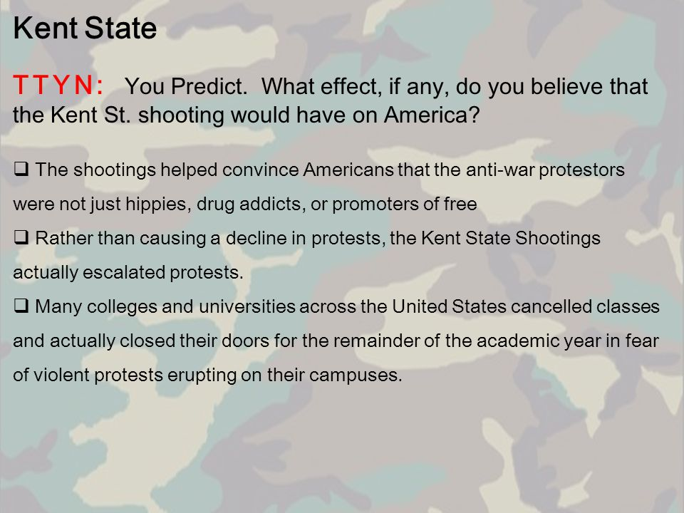 Kent State TTYN: You Predict. What effect, if any, do you believe that the Kent St. shooting would have on America