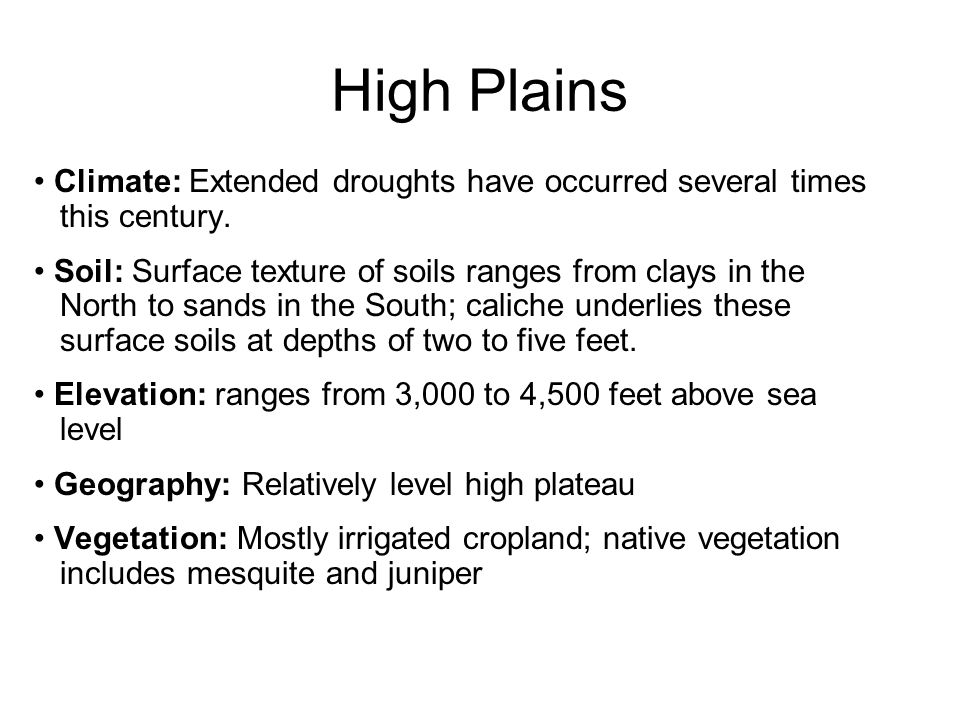 High Plains Climate: Extended droughts have occurred several times
