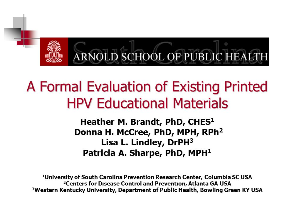 A Formal Evaluation of Existing Printed HPV Educational Materials Heather M.