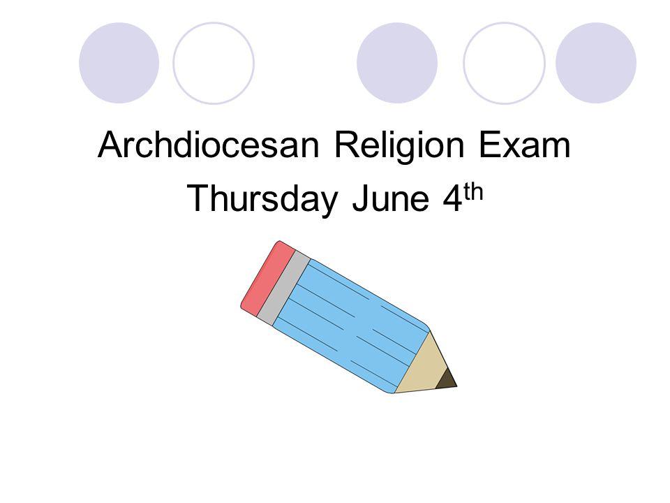 Archdiocesan Religion Exam