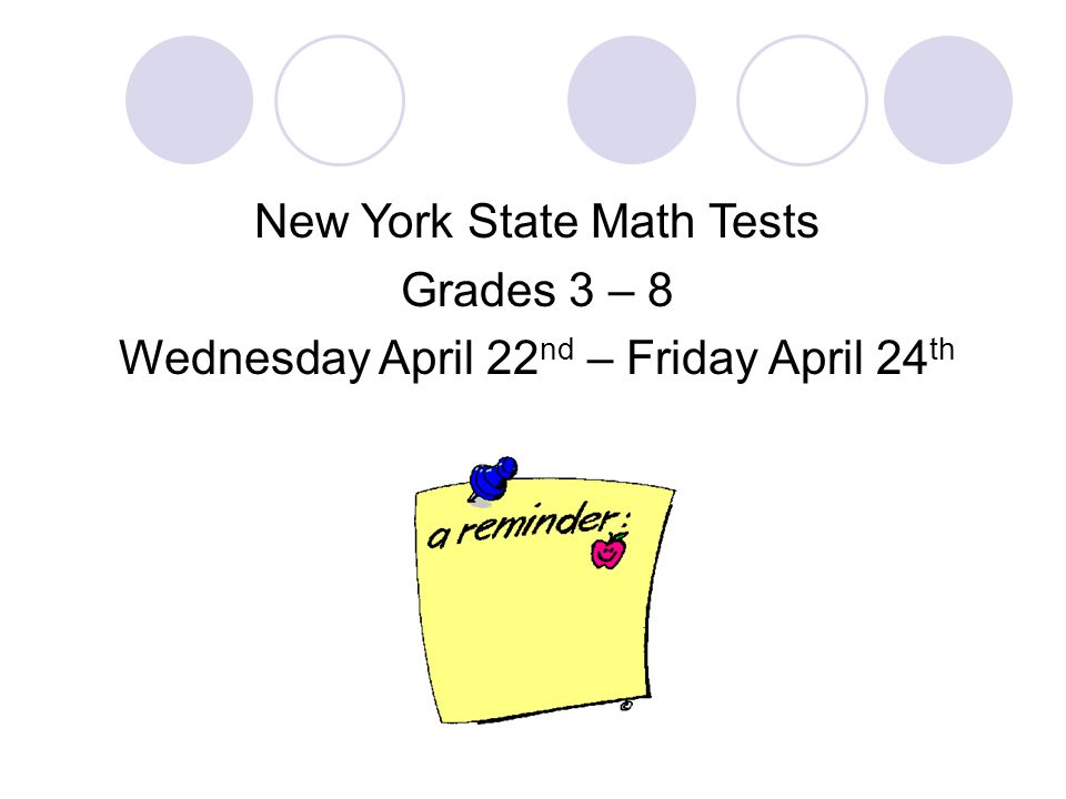 New York State Math Tests Grades 3 – 8