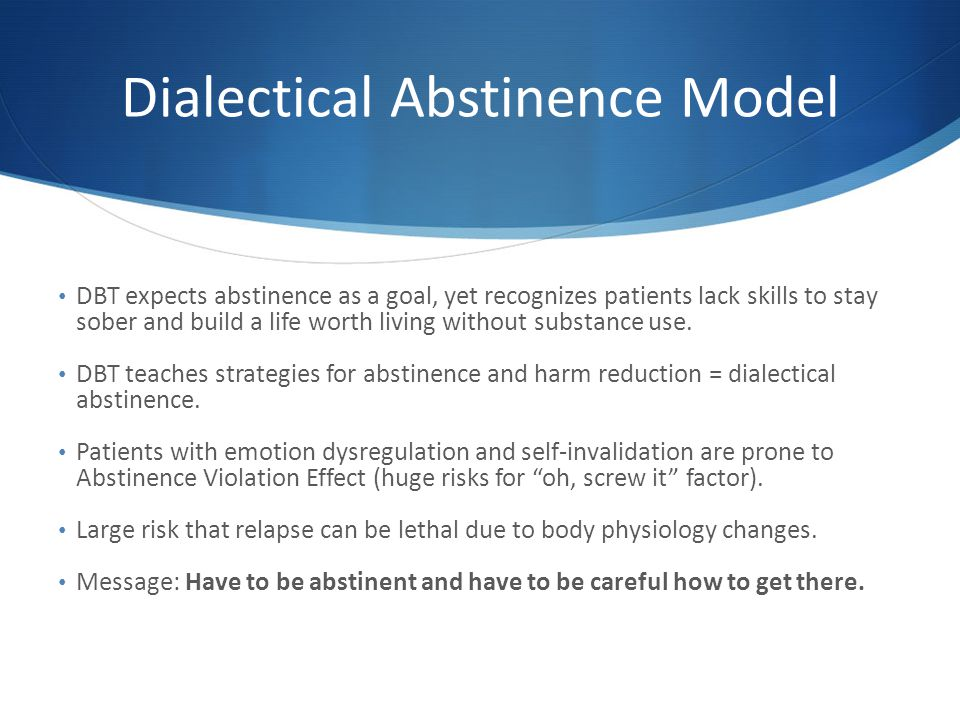 Dialectical Abstinence Model
