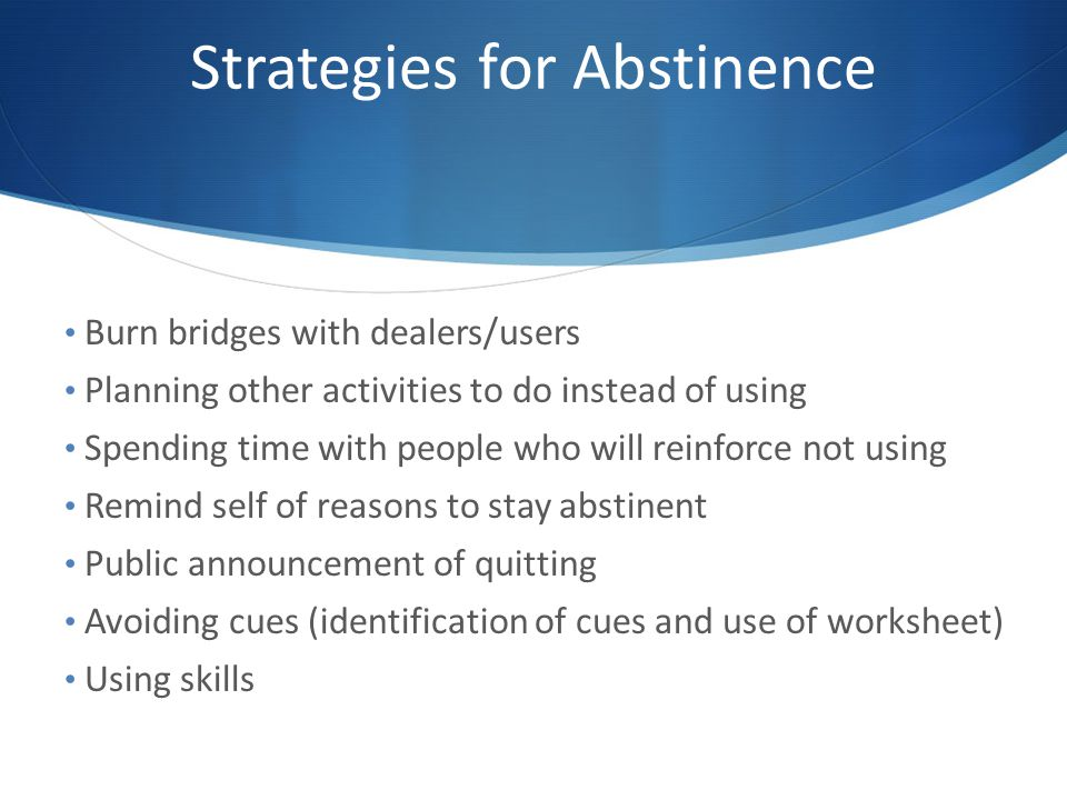 Strategies for Abstinence