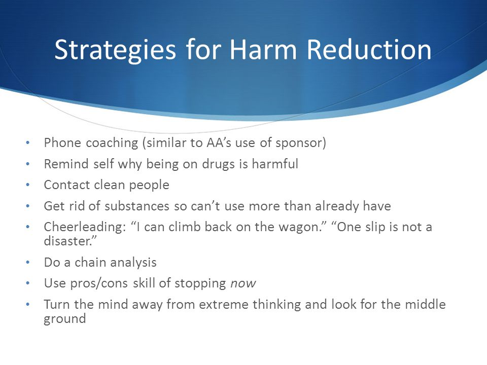 Strategies for Harm Reduction