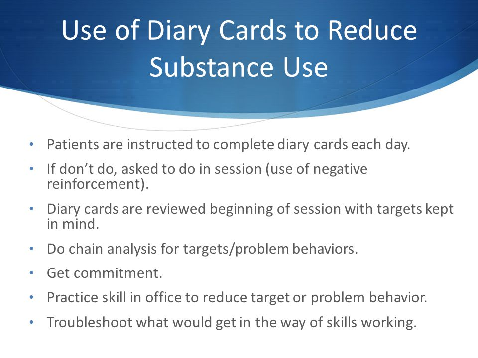 Use of Diary Cards to Reduce Substance Use