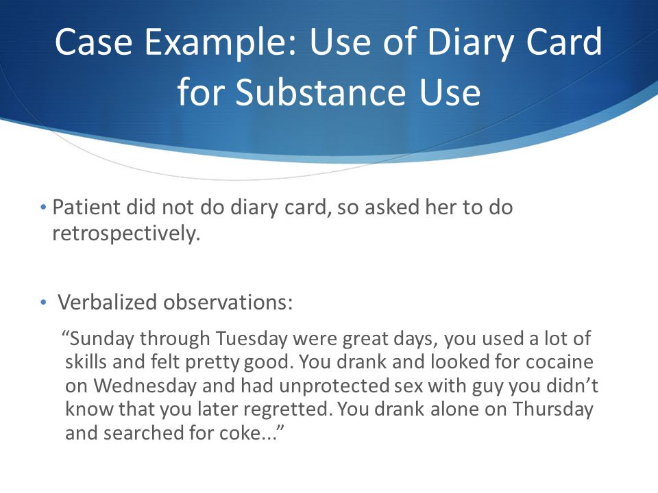 Case Example: Use of Diary Card for Substance Use