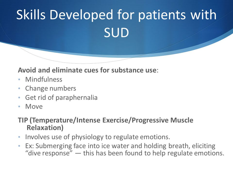 Skills Developed for patients with SUD