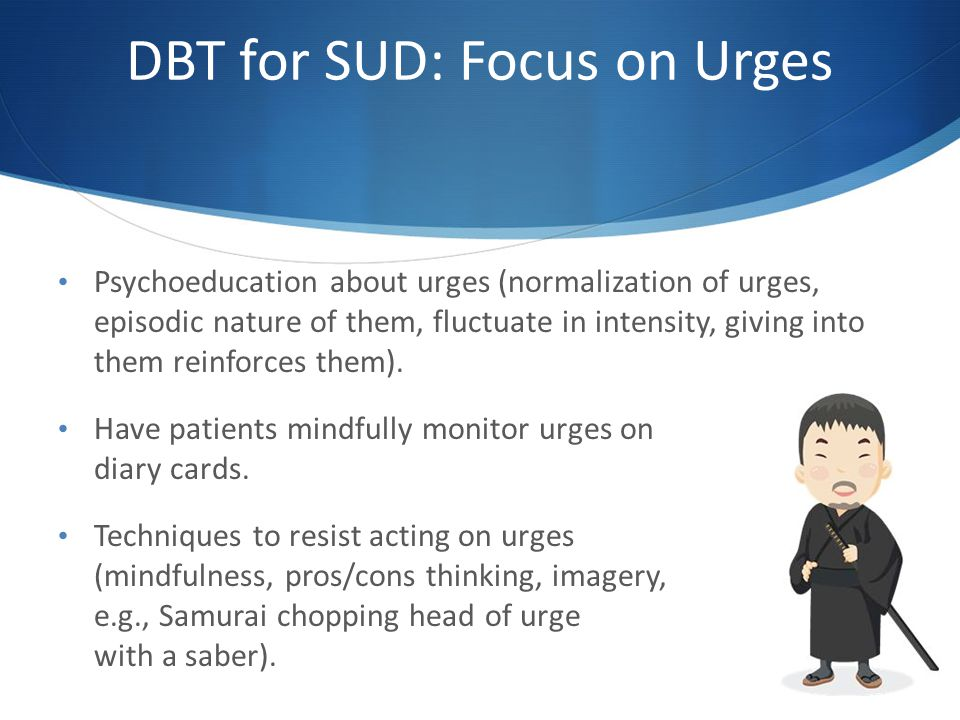DBT for SUD: Focus on Urges