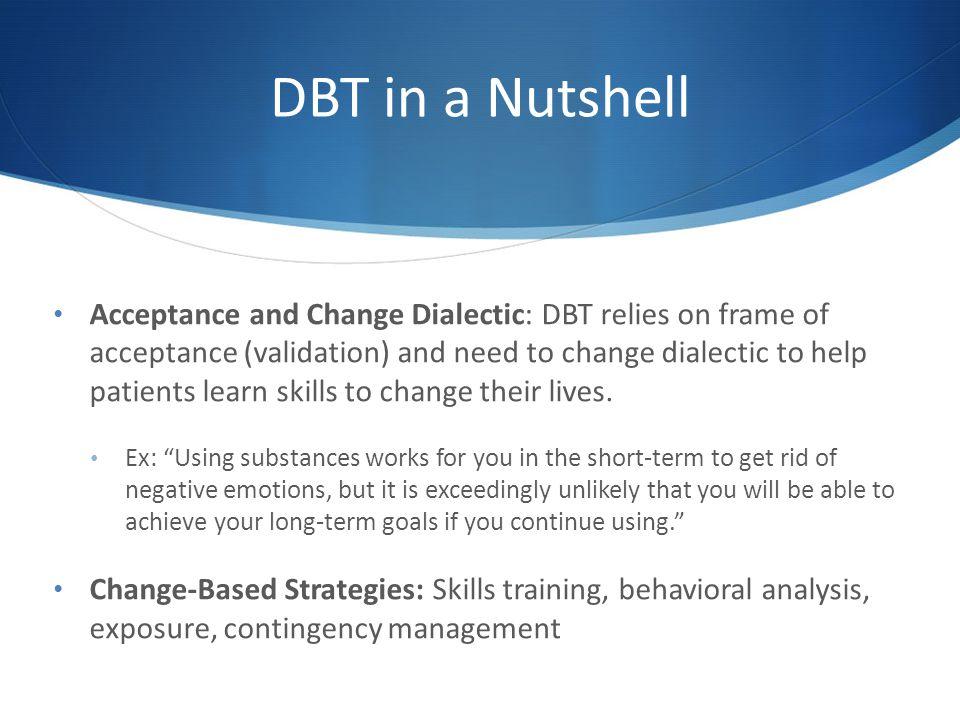 DBT in a Nutshell
