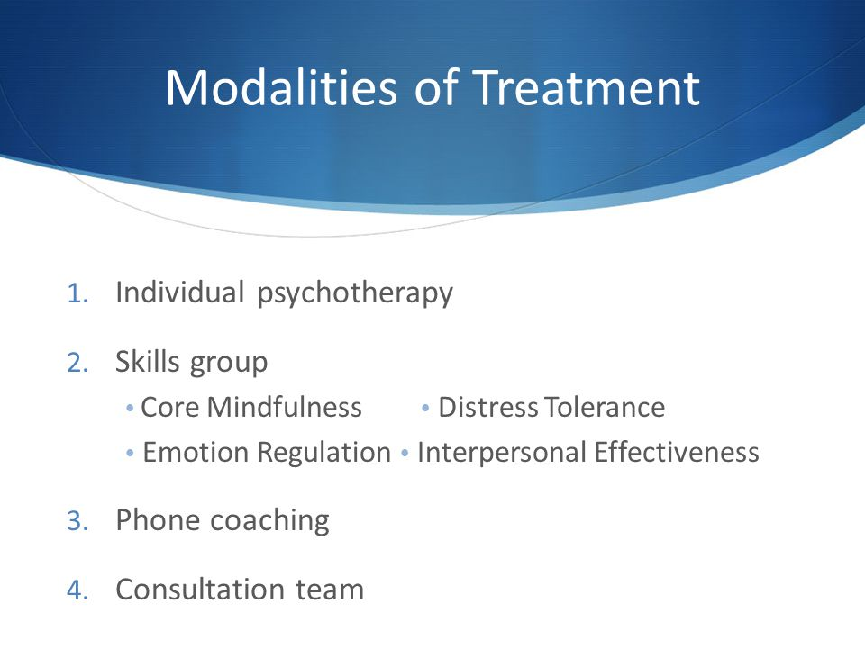 Modalities of Treatment