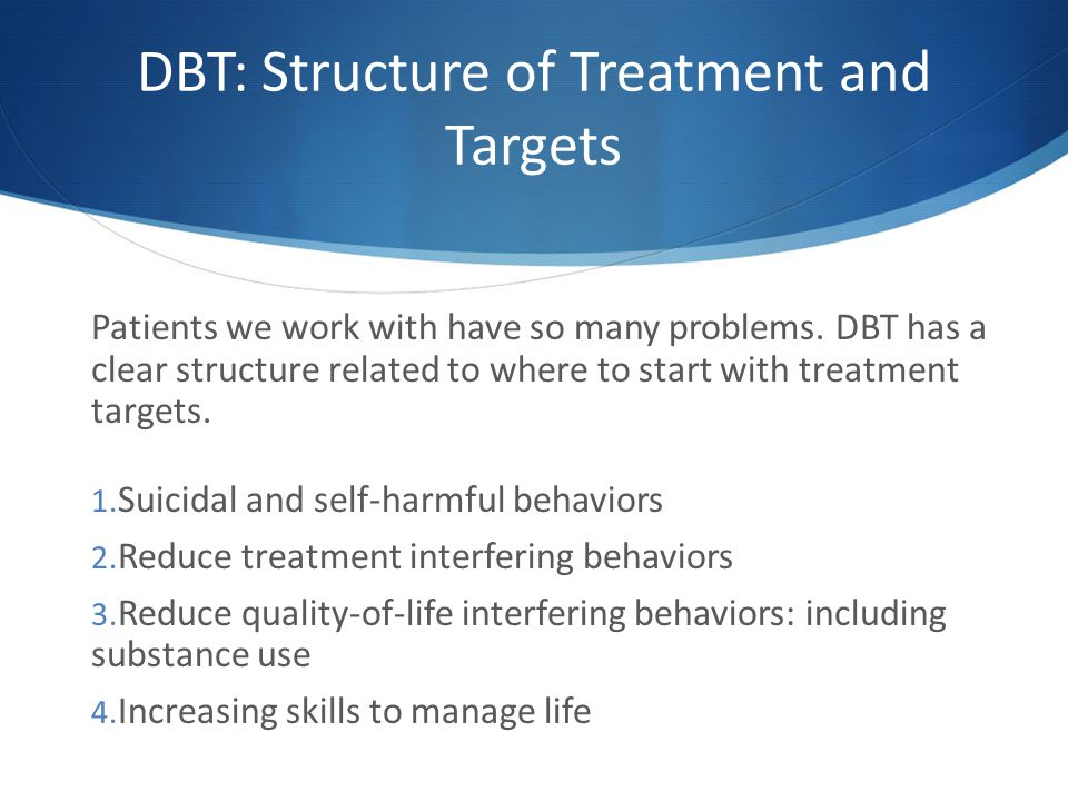 DBT: Structure of Treatment and Targets