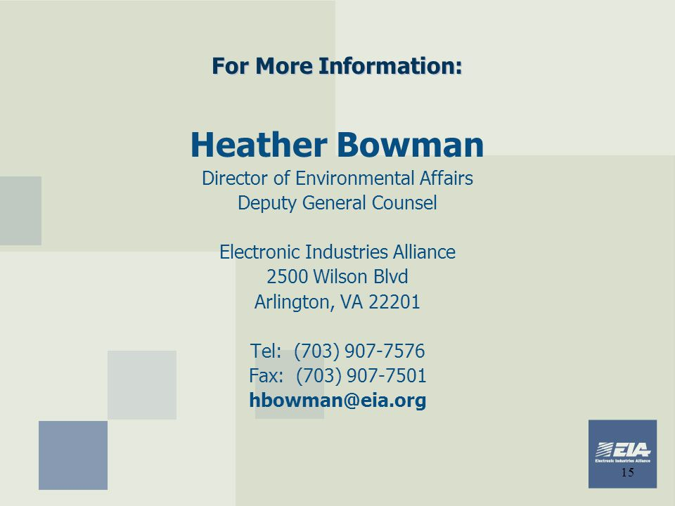 Heather Bowman For More Information: Director of Environmental Affairs
