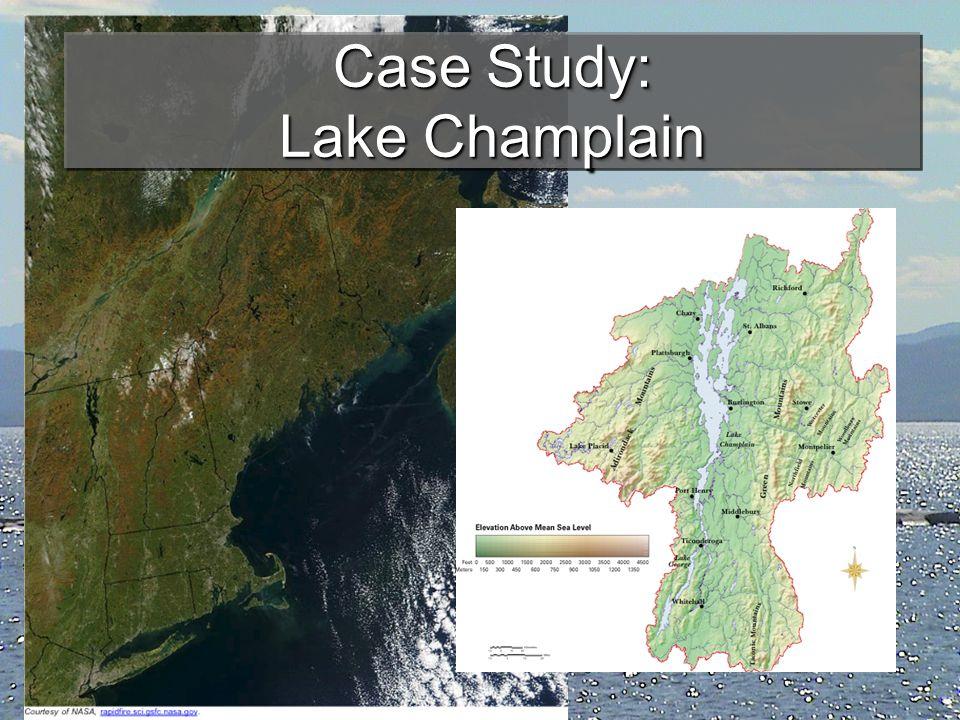 Case Study: Lake Champlain