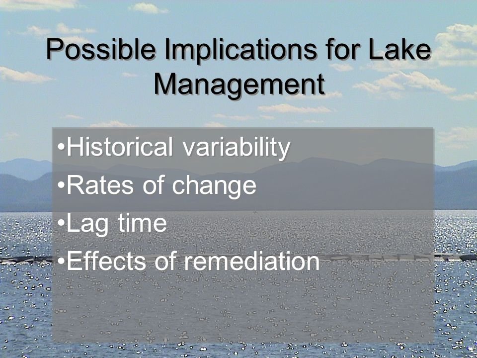Possible Implications for Lake Management