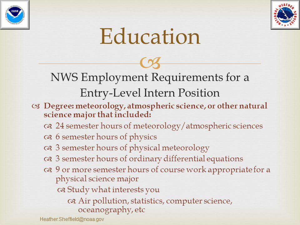 Education NWS Employment Requirements for a