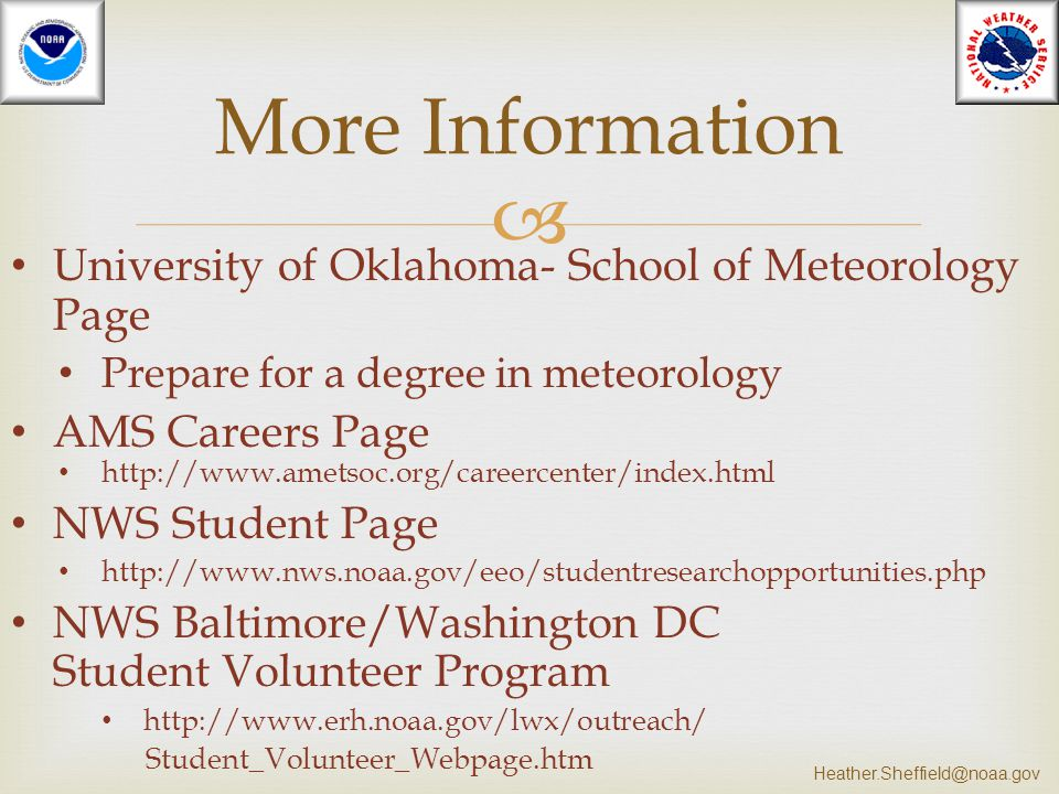 More Information University of Oklahoma- School of Meteorology Page