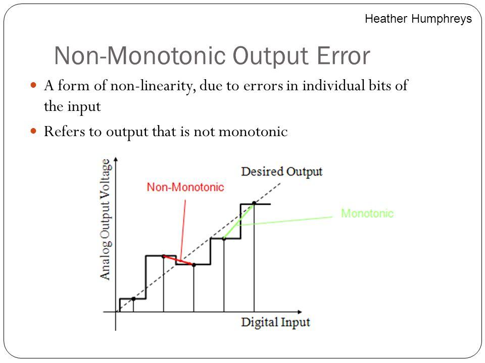 Non-Monotonic Output Error