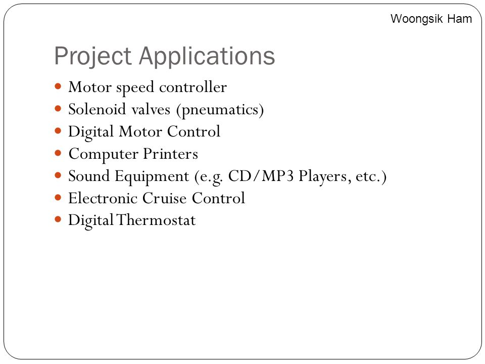 Project Applications Motor speed controller