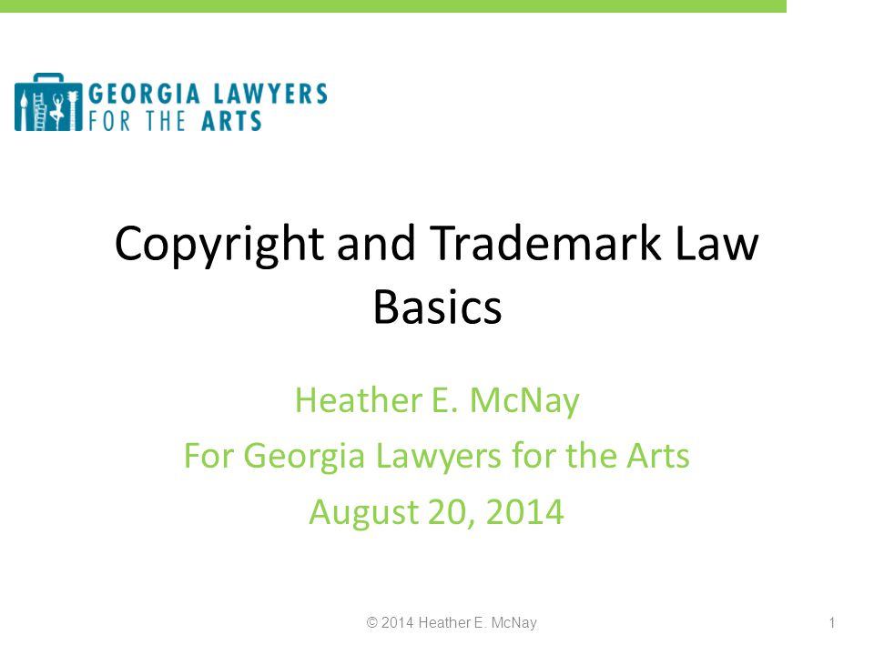 Copyright and Trademark Law Basics