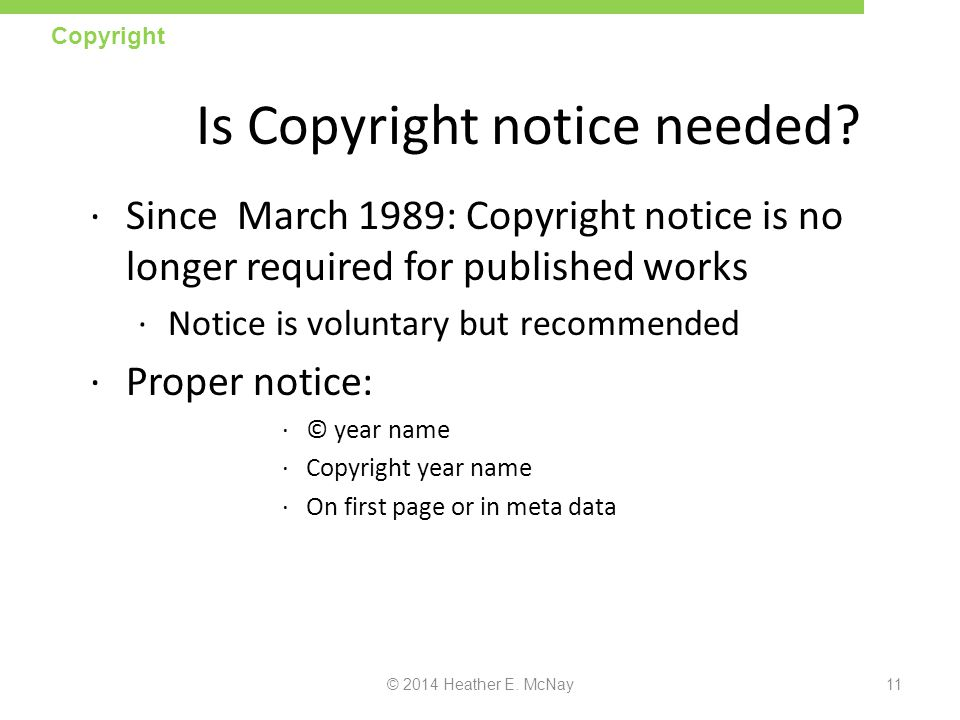 Is Copyright notice needed