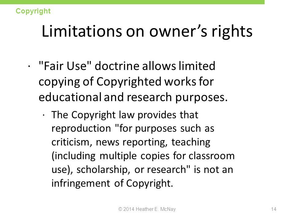 Limitations on owner's rights