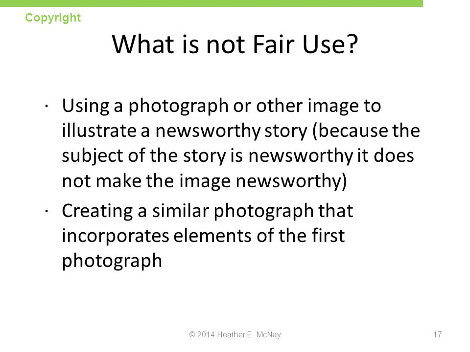 Copyright What is not Fair Use