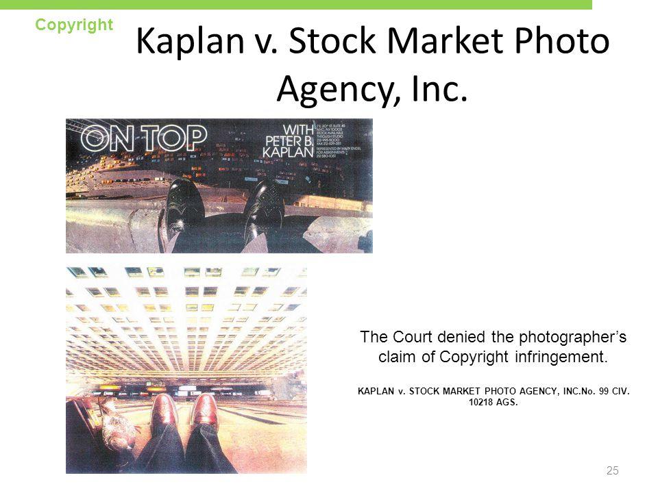 Kaplan v. Stock Market Photo Agency, Inc.