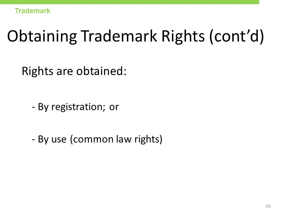 Obtaining Trademark Rights (cont'd)