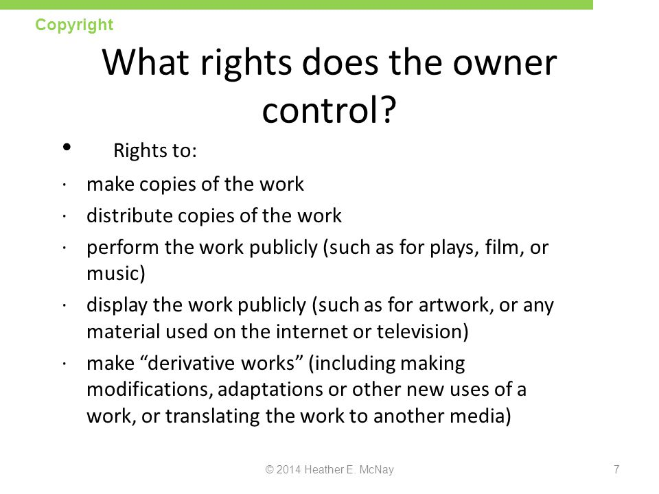 What rights does the owner control