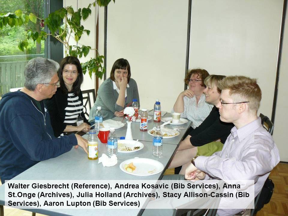 Walter Giesbrecht (Reference), Andrea Kosavic (Bib Services), Anna St