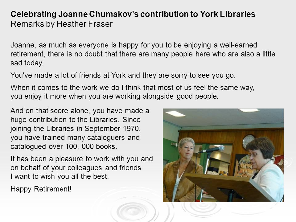 Celebrating Joanne Chumakov's contribution to York Libraries