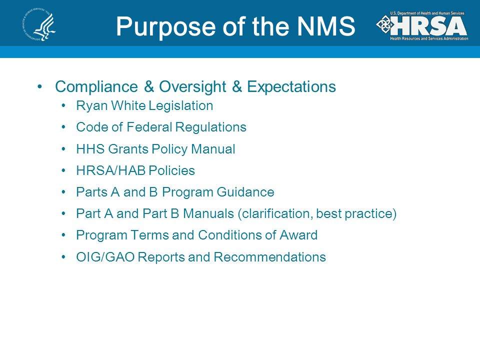 Purpose of the NMS Compliance & Oversight & Expectations