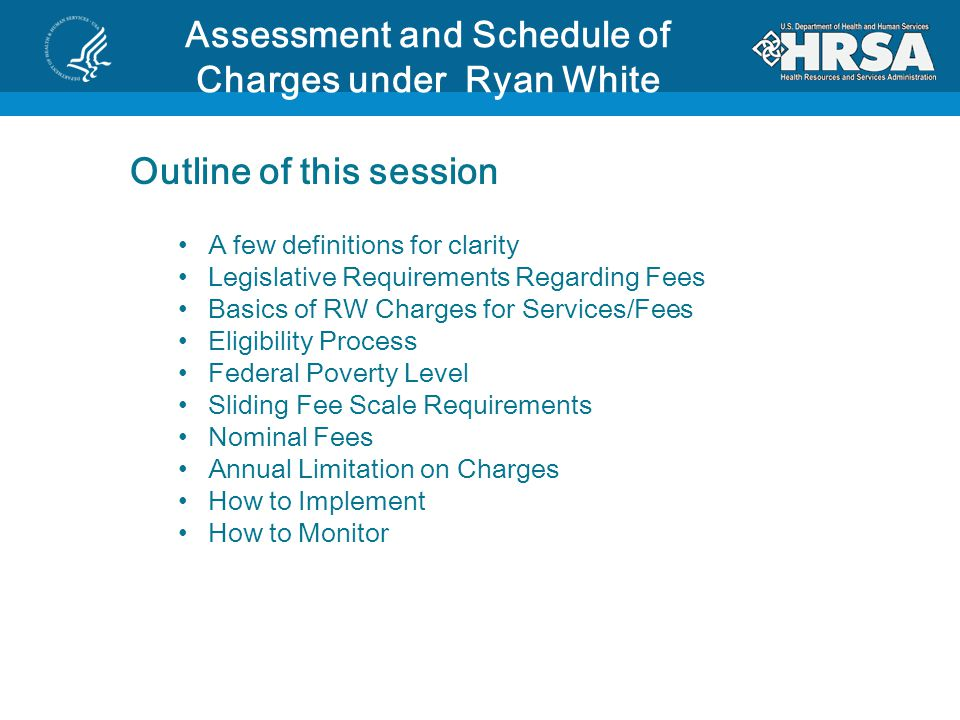 Assessment and Schedule of Charges under Ryan White