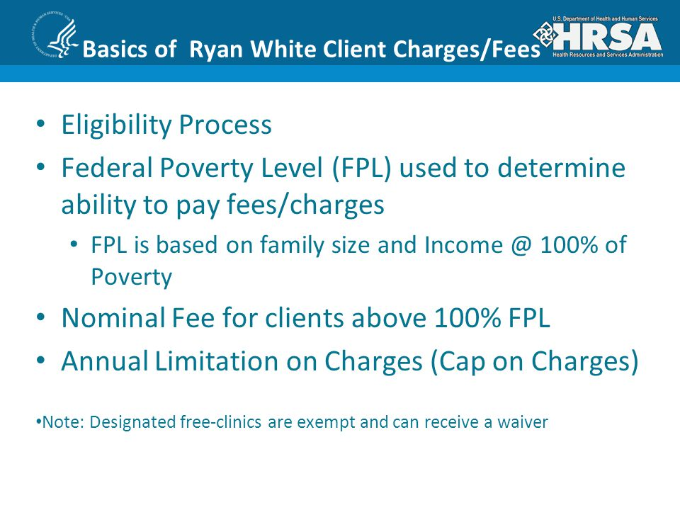 Basics of Ryan White Client Charges/Fees