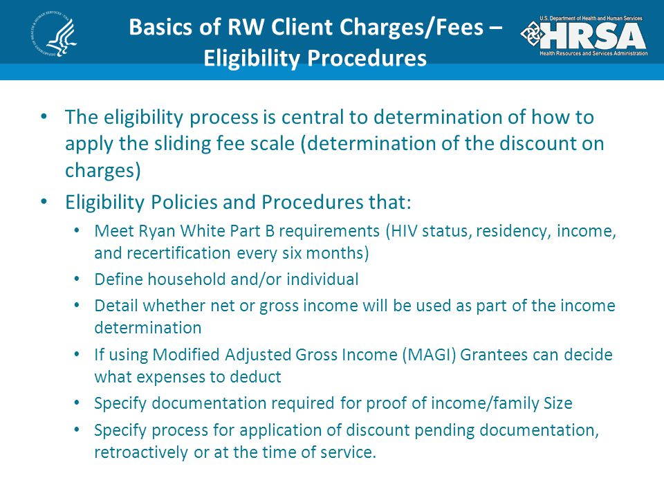 Basics of RW Client Charges/Fees – Eligibility Procedures