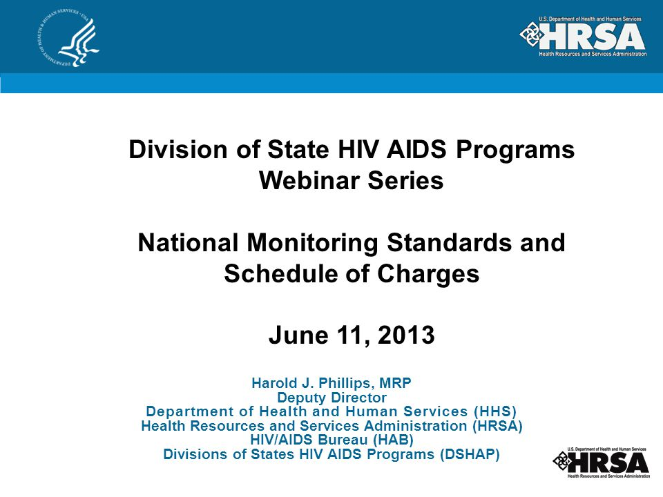 Division of State HIV AIDS Programs National Monitoring Standards and