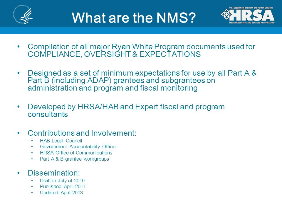 What are the NMS Compilation of all major Ryan White Program documents used for COMPLIANCE, OVERSIGHT & EXPECTATIONS.