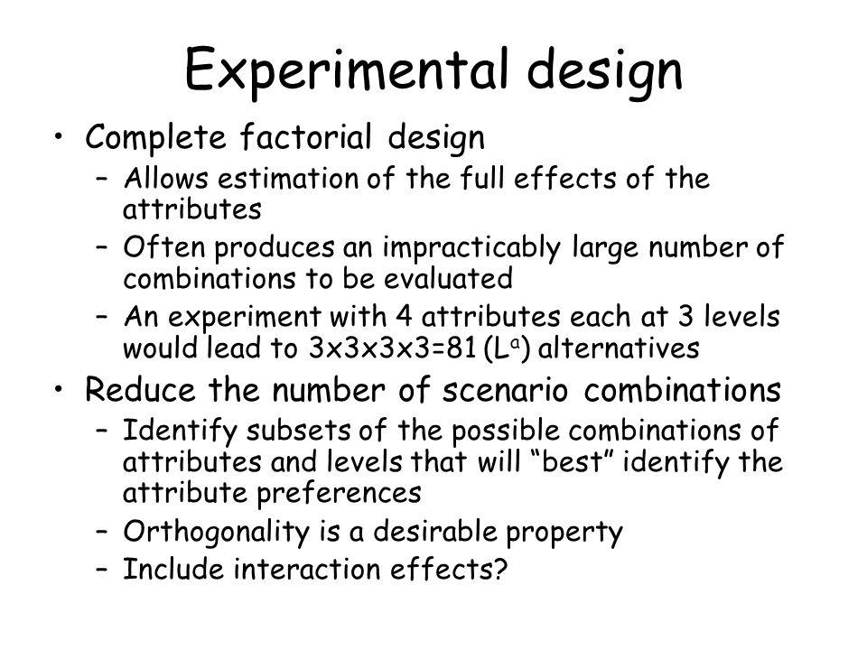 Experimental design Complete factorial design