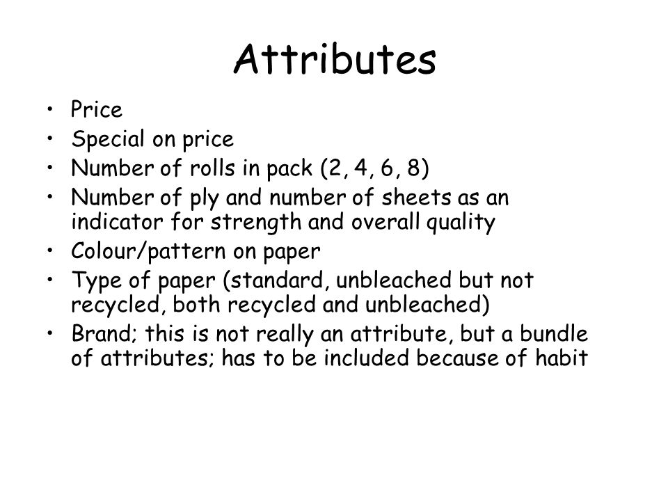 Attributes Price Special on price Number of rolls in pack (2, 4, 6, 8)