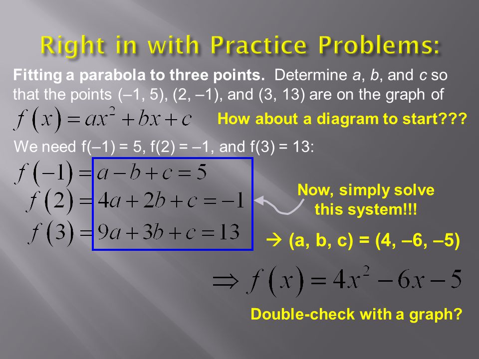 Right in with Practice Problems: