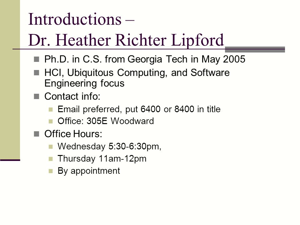Introductions – Dr. Heather Richter Lipford