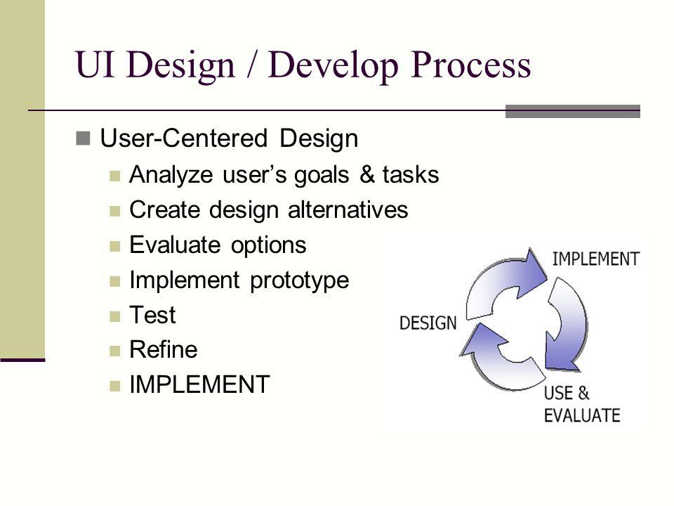 UI Design / Develop Process