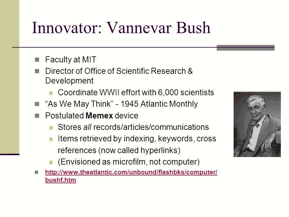 Innovator: Vannevar Bush
