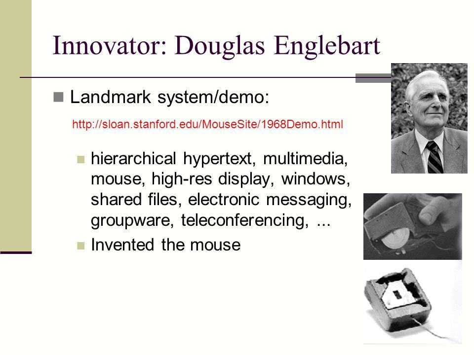Innovator: Douglas Englebart
