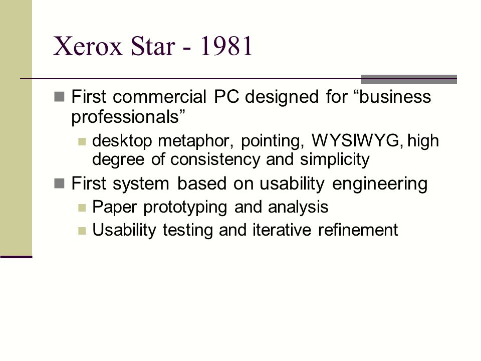 Xerox Star - 1981 First commercial PC designed for business professionals