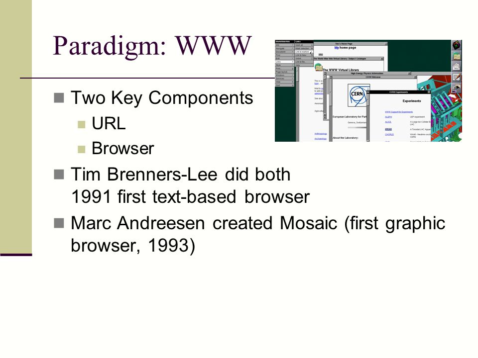 Paradigm: WWW Two Key Components