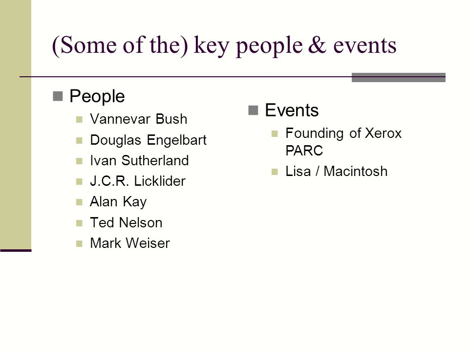 (Some of the) key people & events