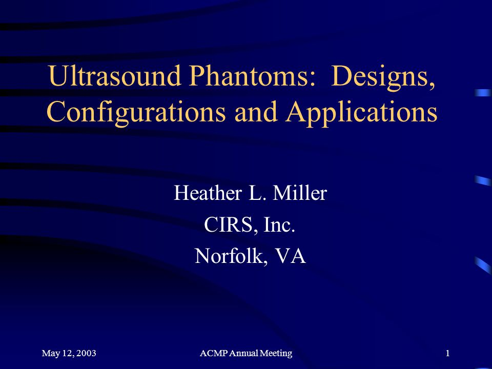 Ultrasound Phantoms: Designs, Configurations and Applications