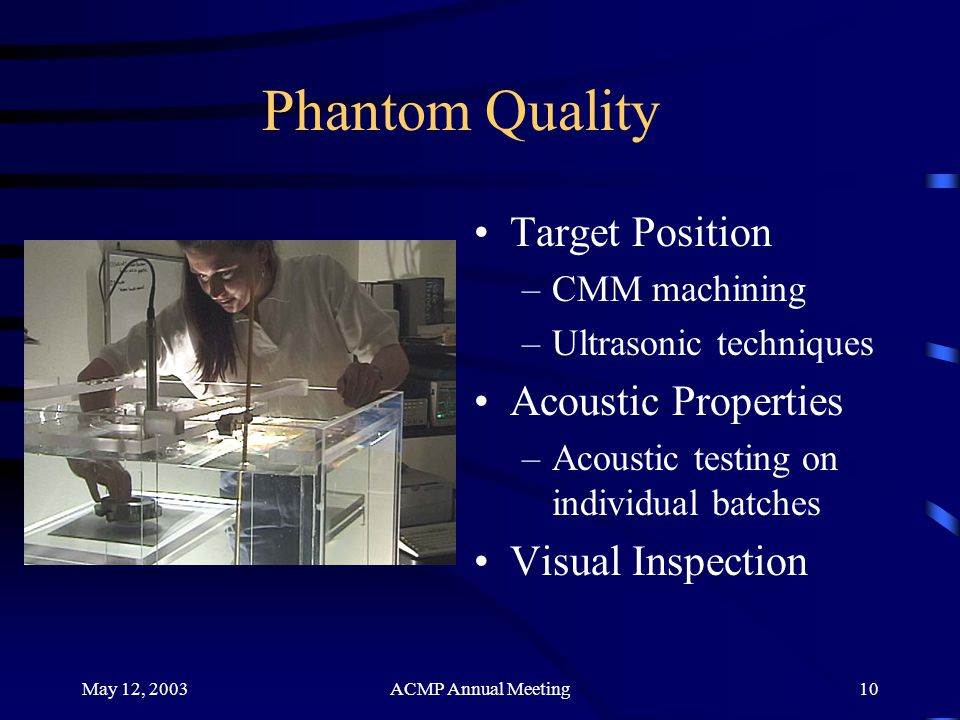 Phantom Quality Target Position Acoustic Properties Visual Inspection